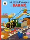 Le livre d'images de Babar (French Edition)