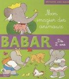 Mon Imagier Des Animaux (Imagiers Babar) (French Edition)
