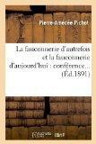 La Fauconnerie D'Autrefois Et La Fauconnerie D'Aujourd'hui: Conference... (Ed.1891) (French ...