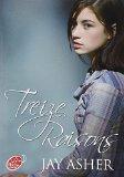 Treize Raisons (French Edition)