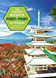 120 dessins point par point inedits: L'art de la concentration visuelle [ Connect the Dots f...