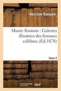 Muse fminin: Galeries illustres des femmes clbres Tome 2 (French Edition)
