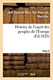 Histoire de L'Esprit Des Peuples de L'Europe Tome 2 (French Edition)