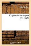 L'Operation Du Trepan (Sciences) (French Edition)