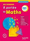A portée de Maths CM1 : Cycle 3