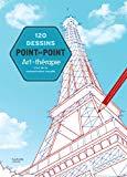 120 dessins point par point: L'art de la concentration visuelle [ Connect the Dots for Adult...