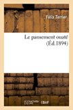 Le Pansement Ouate (French Edition)