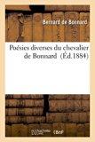 Poesies Diverses Du Chevalier de Bonnard (French Edition)