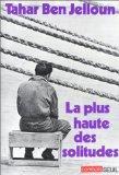 La plus haute des solitudes: Misere sexuelle d'emigres nord-africains (Combats) (French Edit...