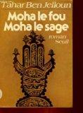 Moha le fou, Moha le sage: Roman (French Edition)