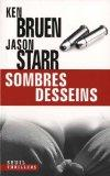 Sombres desseins (French Edition)