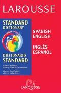 Larousse Spanish-English/Ingles-Espanol Dictionary