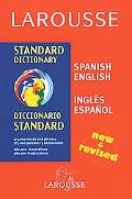 Larousse Standard Dictionary: Spanish-English/English-Spanish