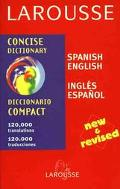 Larousse Concise Spanish/English English/Spanish Dictionary