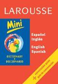 Larousse Mini Dictionary Spanish-English English-Spanish