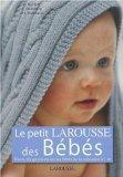le petit Larousse des bebes (French Edition)