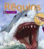 Les Requins: Collection Encyclopedie De Jeunesse (French Edition)
