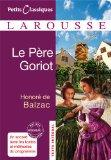 Le Pere Goriot (Petits Classiques Larousse) (French Edition)