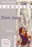 Dom Juan (FRENCH): Ou Le Festin De Pierre (Petits Classiques Larousse) Dom Juan