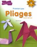 Pliages (French Edition)