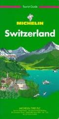 Michelin Green Guide: Switzerland (1997), Vol. 3