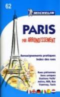 MICHELIN POCKET ATLAS PARIS BY ARRONDISSEMENTS (Michelin City Plans) (French Edition)