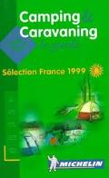 Camping & Caravaning Le Guide Selection France 1999