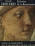 Eclosion De La Renaissance: Italie 1400-1460
