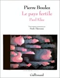 Le pays fertile: Paul Klee (French Edition)