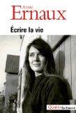 Ecrire LA Vie (French Edition)