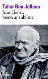 Jean Genet, Menteur Sublime (French Edition)