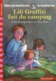 Les premires aventures de Lili Graffiti, Tome 4 (French Edition)