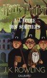 Harry Potter - French: Harry Potter a L'Ecole DES Sorciers (French Edition)
