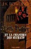 Harry Potter - French: Harry Potter ET LA Chambre DES Secrets (French Edition)