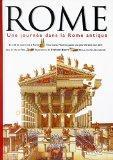 Rome : Une journe dans la Rome antique (French Edition)
