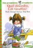 Quel dsordre, Lili Graffiti !