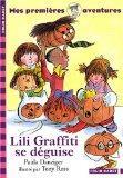 Lili Graffiti SE Deguise (French Edition)