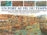 Un port au fil du temps (French Edition)