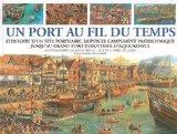 Un port au fil du temps (French Edition)