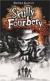Skully Fourbery (French Edition)
