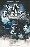 Skully Fourbery, Tome 3 (French edition)