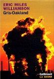 Gris-Oakland (French Edition)