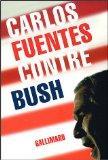 Contre Bush (French Edition)