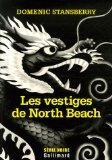 Les vestiges de North Beach (French Edition)