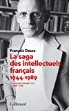 La saga des intellectuels francais 2: l'avenir en miettes 1968-1989 (French Edition)