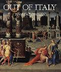 Out of Italy 1450-1650