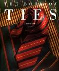 The Book of Ties - Francois Chaille - Hardcover