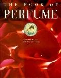 The Book of Perfume - Elisabeth Barille - Hardcover