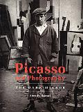 Picasso and Photography The Dark Mirror