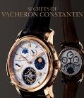 Secrets of Vacheron Constantin 250 Years of Continuous History Catalogue of Watches Since 1755